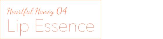 Heartful Honey 04 - Lip Essence